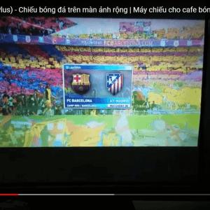 Tyco T7+ chiếu bóng đá trên màn hình rộng