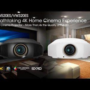 Siêu phẩm máy chiếu Sony VPL-VW520ES và VPL-VW320ES với chất lượng 4K