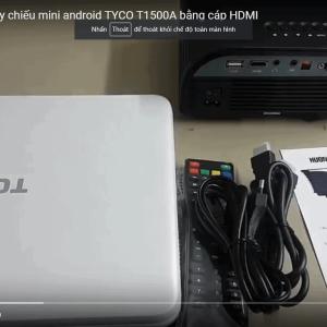 Hướng dẫn kết nối máy tính với Tyco T1500A bằng HDMI