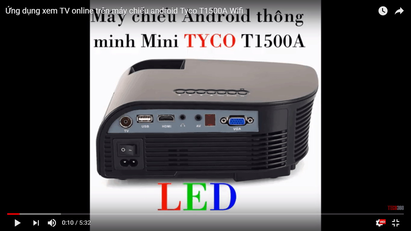 Xem TV online bằng máy chiếu android Tyco T1500A