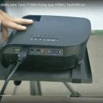 hướng dẫn kết nối máy chiếu Tyco T1500 với laptop thông qua dây HDMI