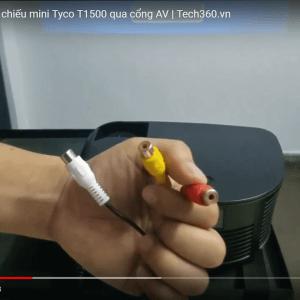 Cách kết nối máy chiếu mini Tyco T1500 qua cổng AV