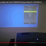 Hướng dẫn kết nối máy chiếu mini Tyco T2500 với android tivi box qua cổng AV