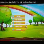 Test ứng dụng học tập cho trẻ trên máy chiếu Tyco T1500A