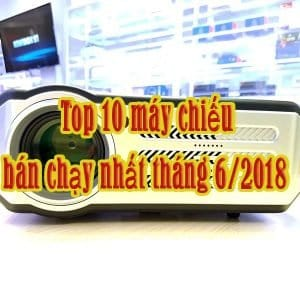 máy chiếu tháng 6/2018