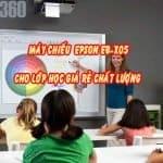 epson eb-x05 - Máy chiếu cho lớp học dưới 10 triệu tốt nhất hiện nay