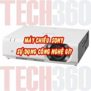 máy chiếu sony sự dụng công nghệ nào?