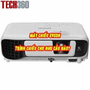 Máy chiếu Epson sử dụng cho những nhu cầu trình chiếu nào?