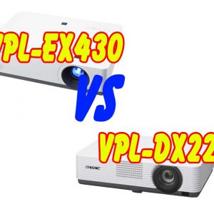 so sánh máy chiếu sony vPL-DX221 với Sony VPL-EX430